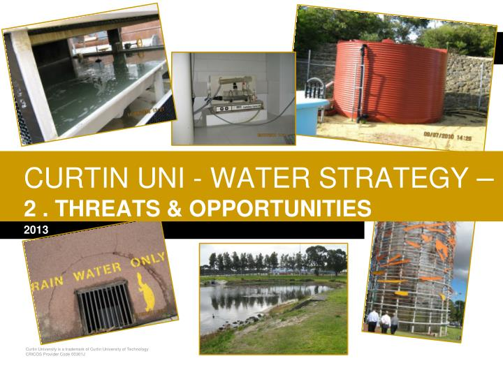 curtin uni water strategy 2 threats opportunities n.