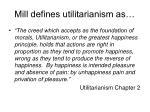 mill defines utilitarianism as