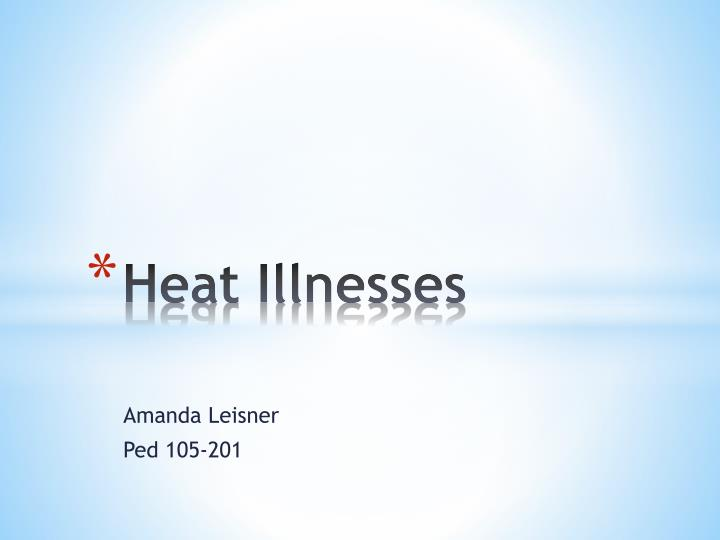 heat illnesses n.