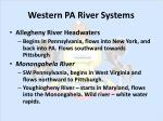 western pa river systems