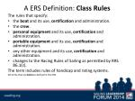 a ers definition class rules