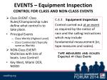 events equipment inspection control for class and non class events