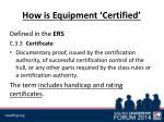 how is equipment certified
