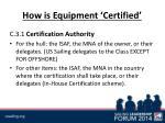 how is equipment certified1