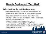 how is equipment certified3
