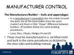 manufacturer control