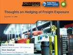 thoughts on hedging of freight exposure september 22 2008