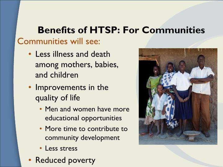 Benefits of HTSP: For Communities