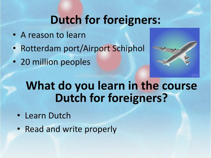 Dutch for foreigners: