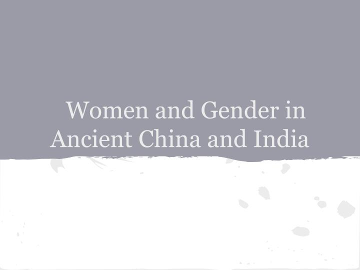women and gender in ancient china and india n.