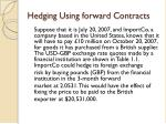 hedging using forward contracts