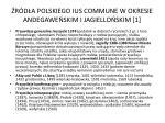 r d a polskiego ius commune w okresie andegawe skim i jagiello skim 1