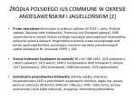r d a polskiego ius commune w okresie andegawe skim i jagiello skim 2