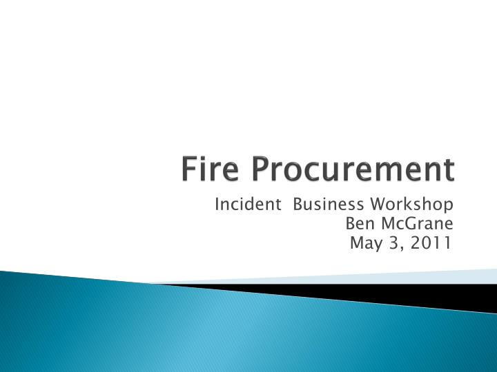 fire procurement n.