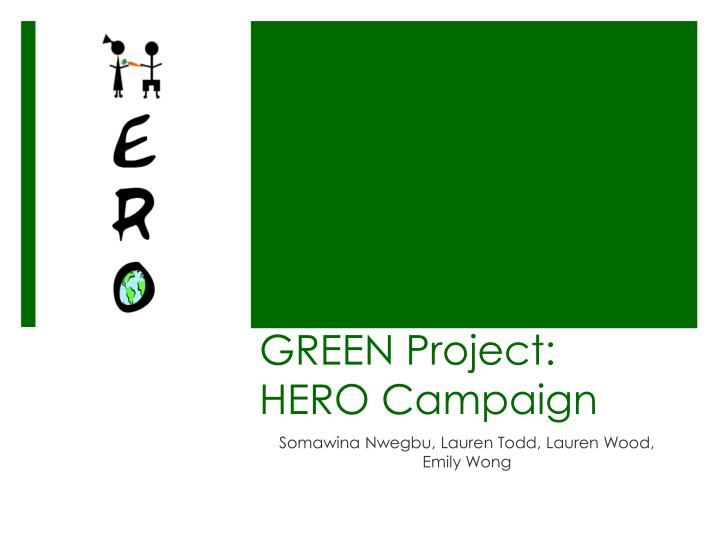 green project hero campaign n.