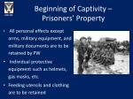 beginning of captivity prisoners property