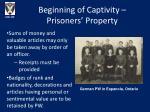 beginning of captivity prisoners property1