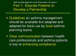 asthma management and prevention program part 1 educate patients to develop a partnership