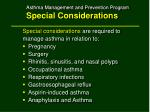 asthma management and prevention program special considerations