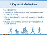 4 key adult guidelines