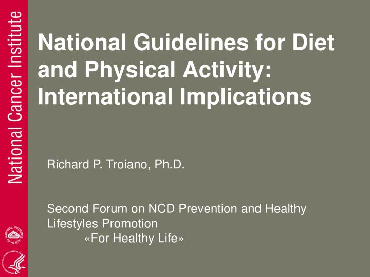national guidelines for diet and physical activity international implications n.