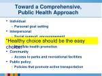 toward a comprehensive public health approach