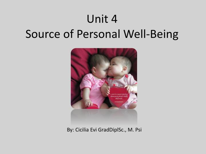 Unit 4 source of personal well being