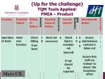 up for the challenge tqm tools applied fmea product