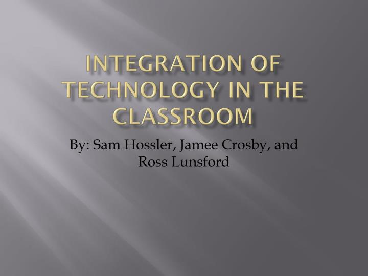 integration of technology in the classroom n.