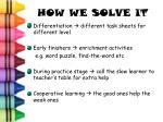 how we solve it