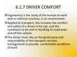 6 1 7 driver comfort