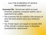 6 3 2 the economics of vehicle replacement cont1