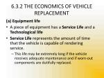 6 3 2 the economics of vehicle replacement