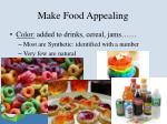 make food appealing