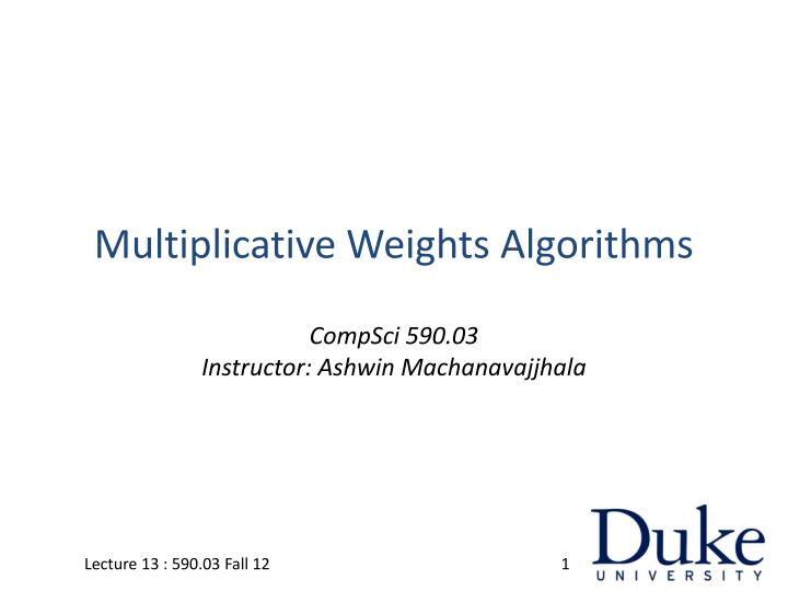 multiplicative weights algorithms n.
