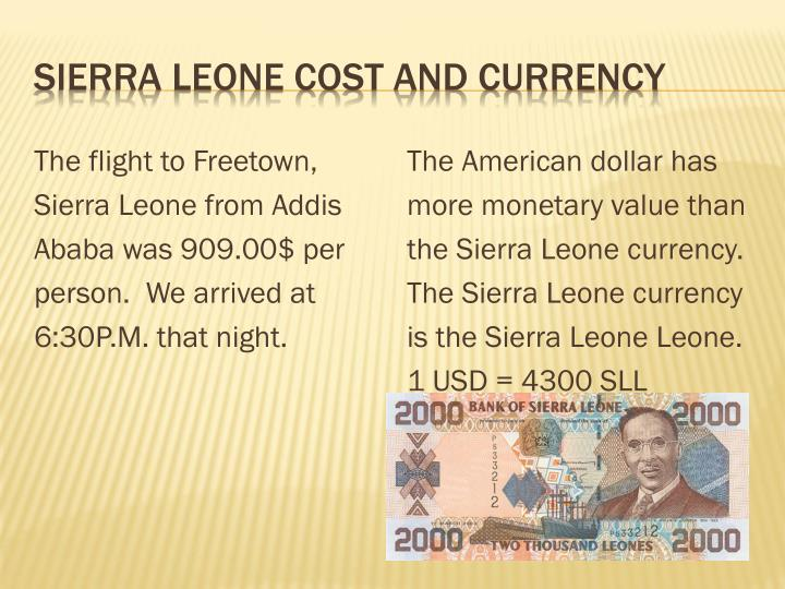 Sierra Leone Cost and Currency