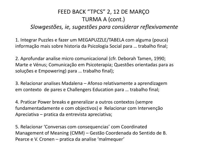 Feed back tpcs 2 12 de mar o turma a cont slowgest es ie sugest es para considerar reflexivamente