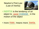 newton s first law law of inertia