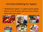 activities bobbing for apples