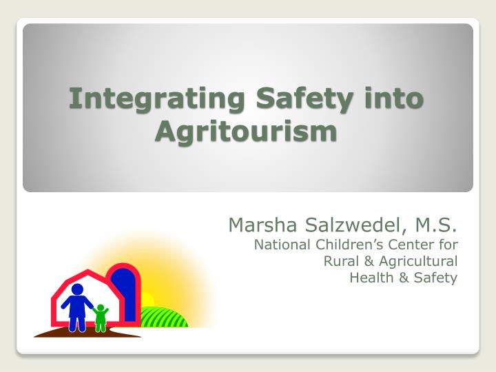 integrating safety into agritourism n.