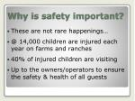 why is safety important
