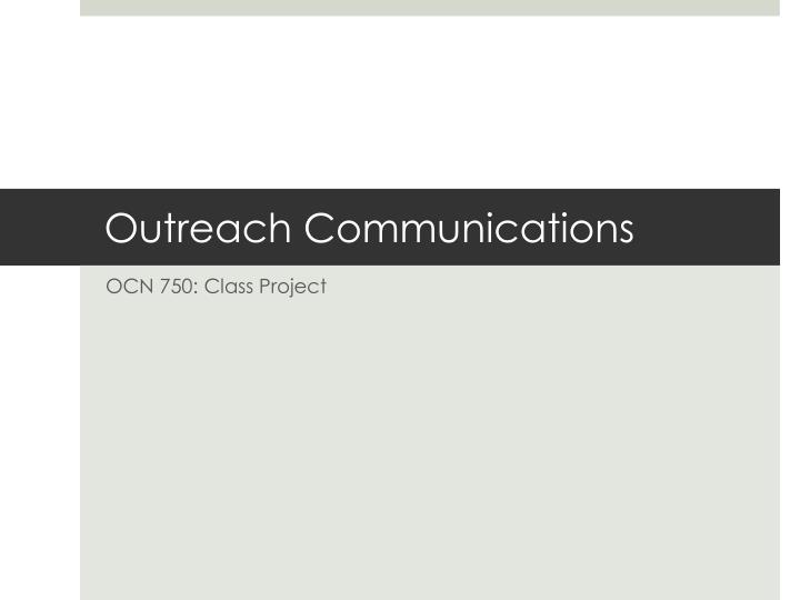 outreach communications n.