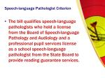 speech language pathologist criterion