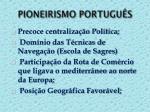 pioneirismo portugu s