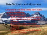 plate tectonics and mountains1