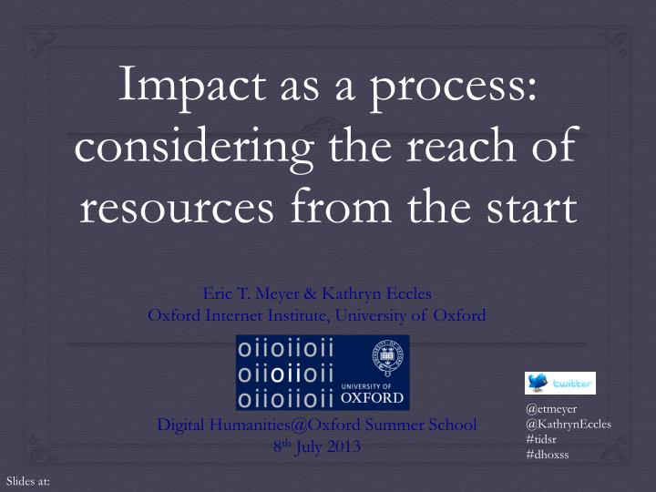 impact as a process considering the reach of resources from the start n.