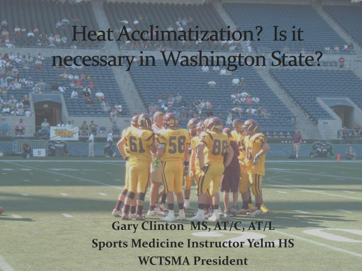 gary clinton ms at c at l sports medicine instructor yelm hs wctsma president n.