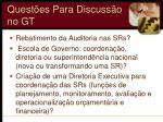 quest es para discuss o no gt1