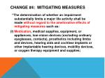 change 4 mitigating measures