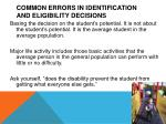 common errors in identification and eligibility decisions1